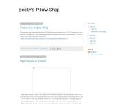 http://www.beckyspillowshop.blogspot.com
