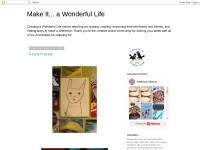 http://makeitawonderfullife.blogspot.com/
