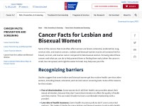 http://www.cancer.org/Healthy/FindCancerEarly/WomensHealth/cancer-facts-for-lesbians-and-bisexual-women
