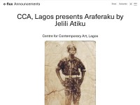 http://www.e-flux.com/announcements/cca-lagos-presents-araferaku-by-jelili-atiku/