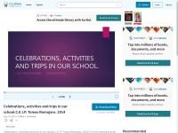 http://www.slideshare.net/natachadiazhernandez/celebrations-activities-and-trips-in-our-schoolceip-tomas-romojaro-2014
