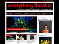 http://everything-theatre.blogspot.co.uk/