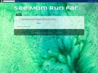 http://seemomrunfar.blogspot.com/p/about-me.html