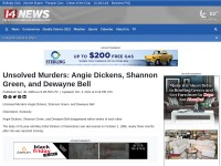 http://www.14news.com/story/8250791/unsolved-murders-angie-dickens-shannon-green-and-dewayne-bell