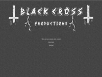 http://www.BlackCrossProductions.com