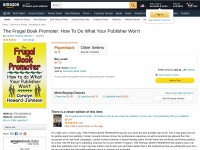 http://www.amazon.com/Frugal-Book-Promoter-What-Publisher/dp/193299310X/