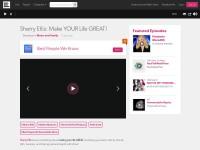 http://www.blogtalkradio.com/thebestpeopleweknow/2011/04/30/sherry-ellis-make-your-life-great