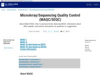 http://www.fda.gov/ScienceResearch/BioinformaticsTools/MicroarrayQualityControlProject/default.htm