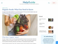 http://www.helpguide.org/articles/healthy-eating/organic-foods.htm