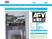 http://www.militaryscalemodelling.com/reviews/mantlet-cover-for-centurion-type-b-afv-club-ac35009/