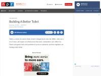 http://www.npr.org/2011/11/18/142512096/building-a-better-toilet