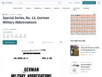 http://www.scribd.com/doc/14777788/Special-Series-No-12-German-Military-Abbreviations