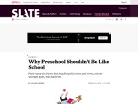 http://www.slate.com/articles/double_x/doublex/2011/03/why_preschool_shouldnt_be_like_school.html