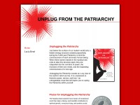 http://www.unplugfromthepatriarchy.com/index.htm