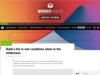 http://www.wonderhowto.com/how-to-build-fire-wet-conditions-when-wilderness-273020/