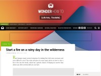 http://www.wonderhowto.com/how-to-start-fire-rainy-day-wilderness-419628/