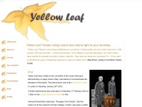 http://www.yellowleaftheatre.co.uk/