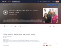 https://beta.mixcloud.com/susioddball/your-voice-matters-with-jilliana-and-suzanne-philipps-091216/