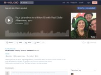 https://www.mixcloud.com/susioddball/your-voice-matters-9-nov-18-with-paul-diello-jilliana-and-susi/